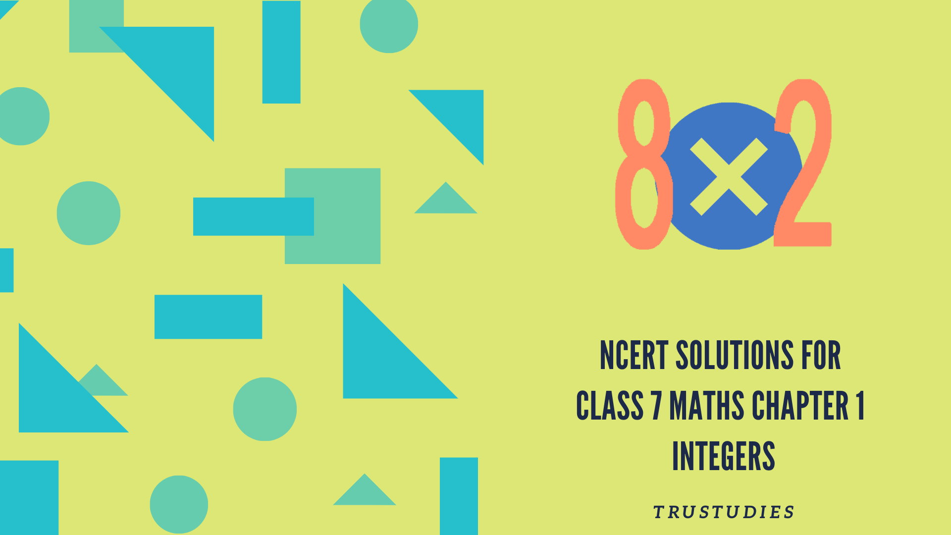 NCERT solutions for class 7 maths chapter 1 integers banner image