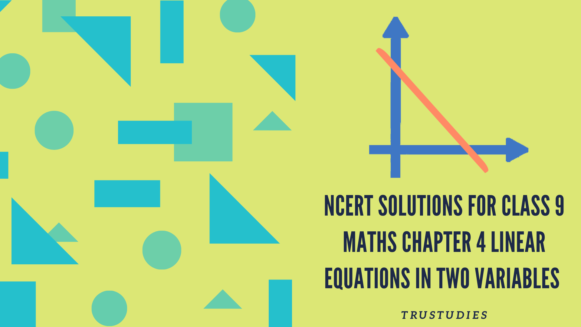 NCERT solutions for class 9 maths chapter 4 linear equations in two variables banner image