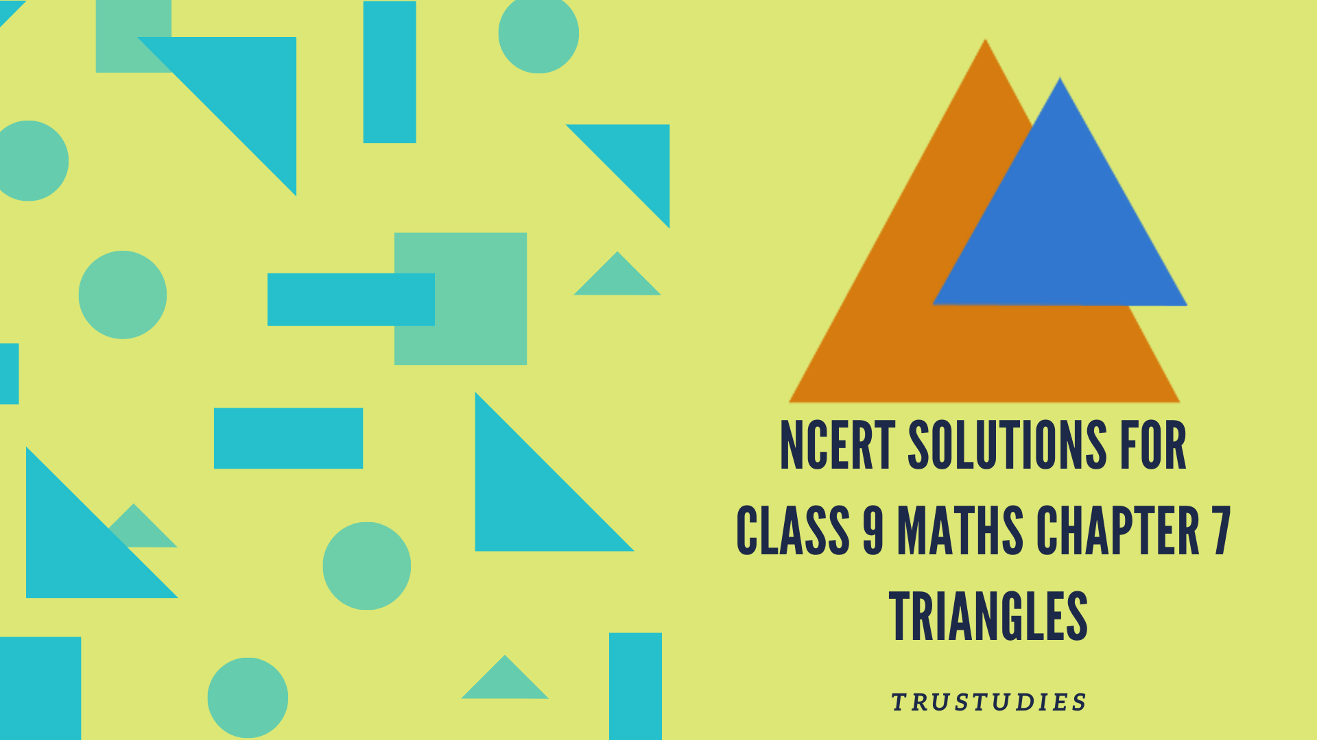 NCERT solutions for class 9 maths chapter 7 triangles banner image