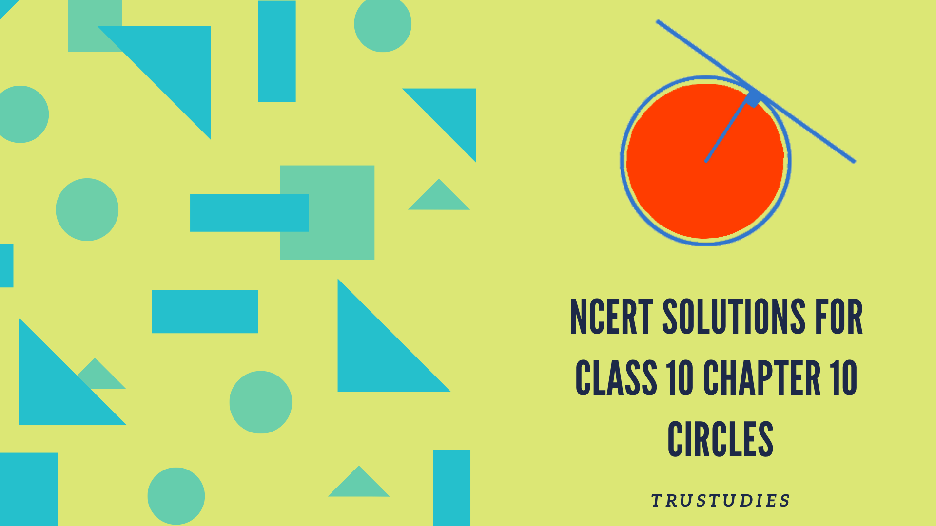 NCERT solutions for class 10 maths chapter 10 circles banner image